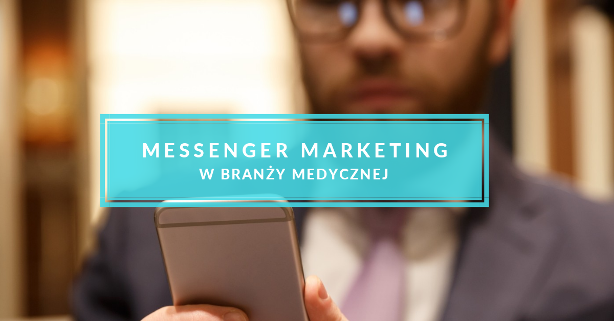 medyczny marketing messenger